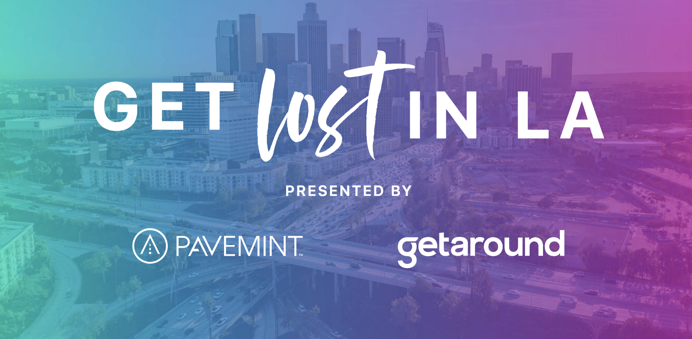 Get Lost in LA with Getaround & Pavemint